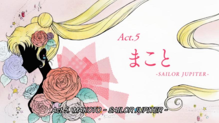 Sailor Moon Crystal - ACT.5 - Makoto - Sailor Jupiter