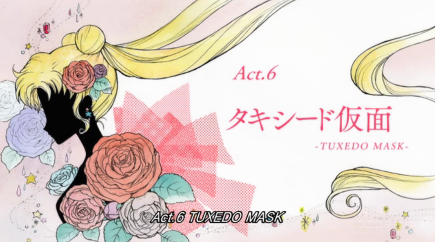 Sailor Moon Crystal - Act 6 Tuxedo Mask